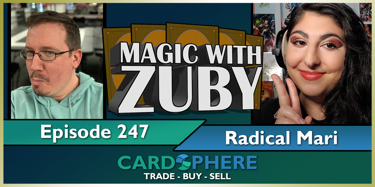 Magic With Zuby Episode 247 - Radical Mari