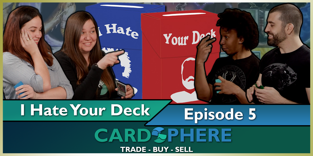 I Hate Your Deck Episode 5