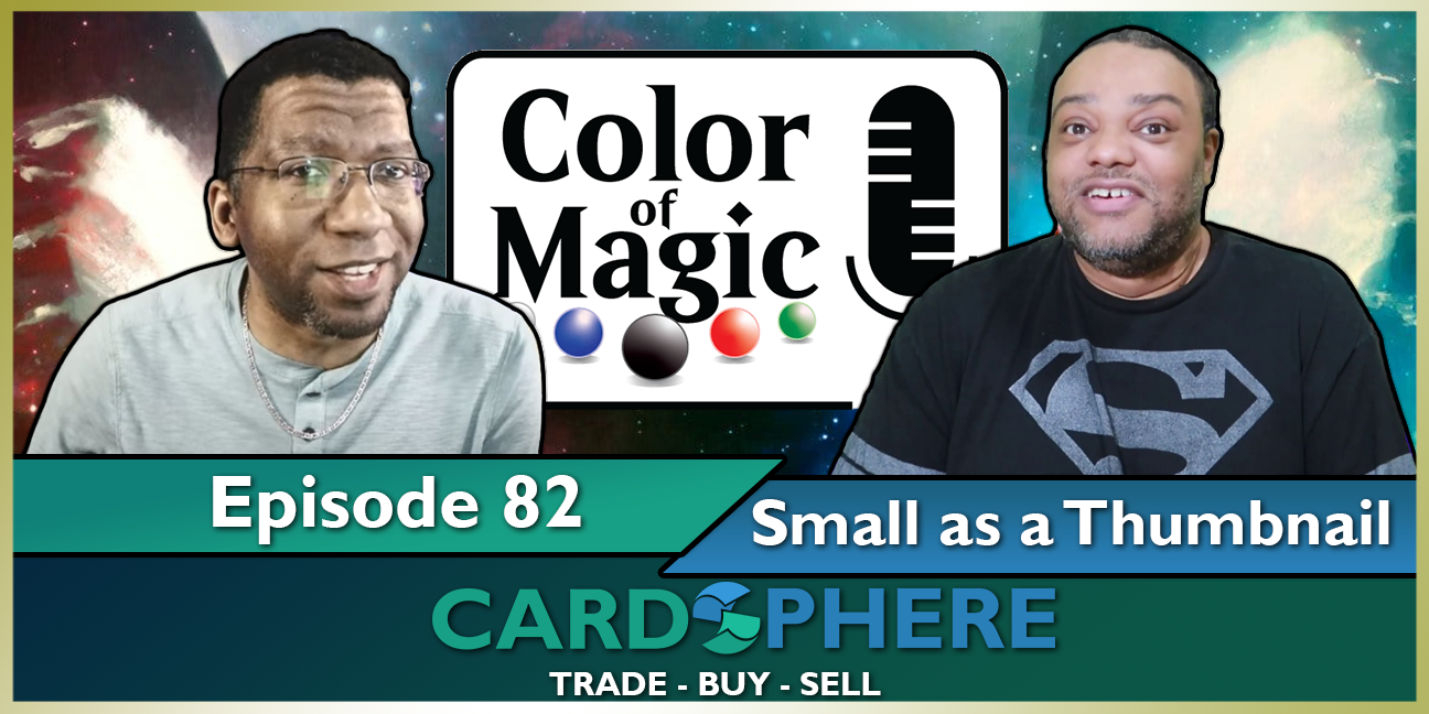 Color of Magic Episode 82: Small as a Thumbnail