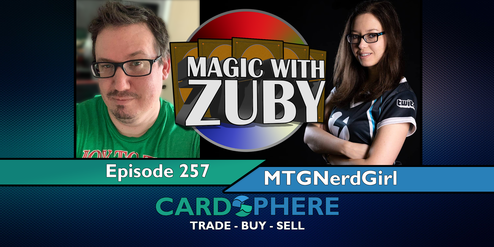 Magic With Zuby Episode 257 - MTGNerdGirl