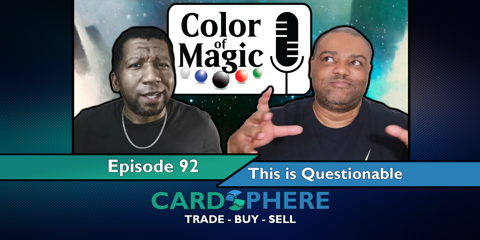 Color of Magic Episode 92 - This is Questionable
