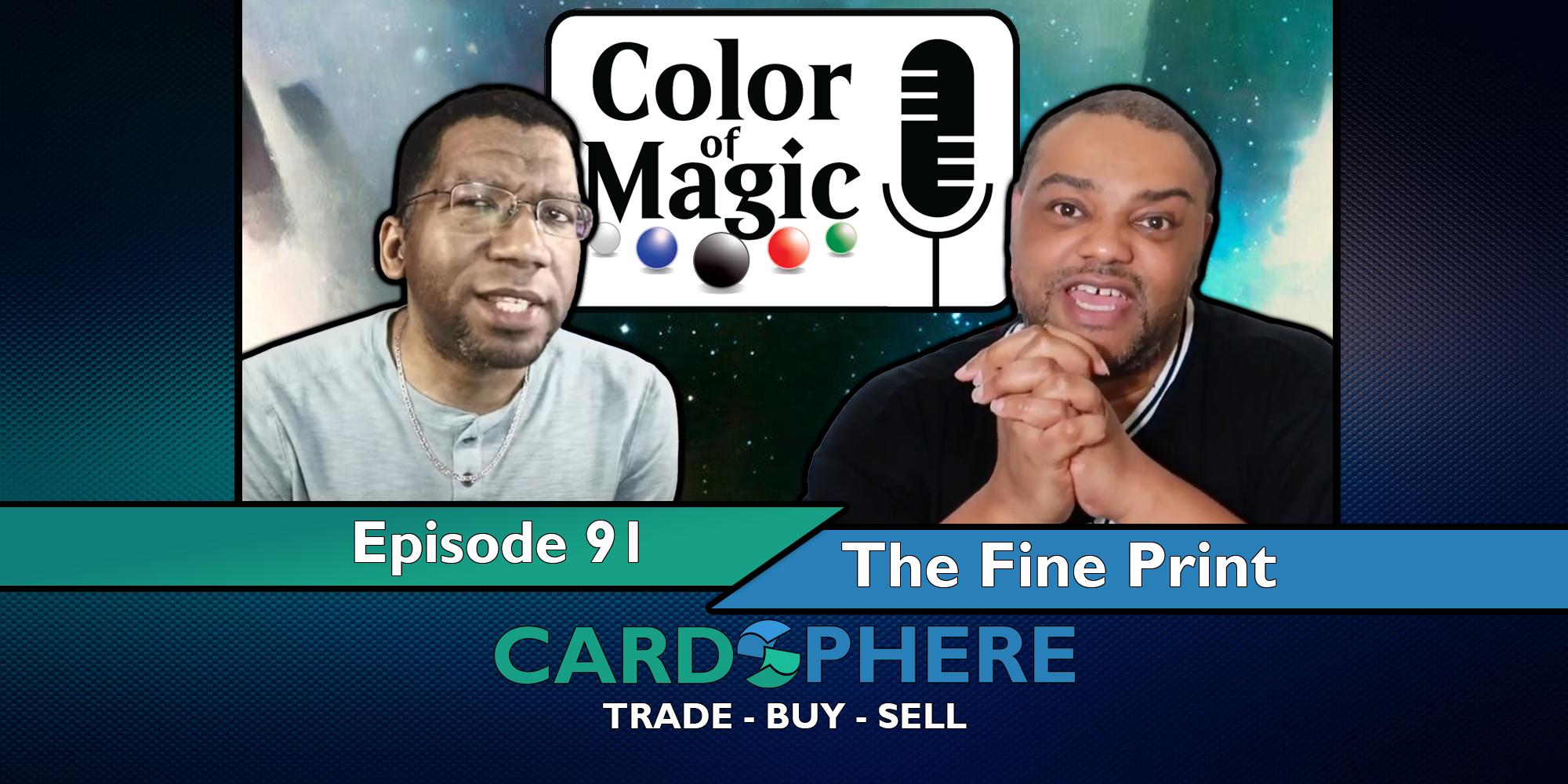 Color of Magic Episode 91 - The Fine Print