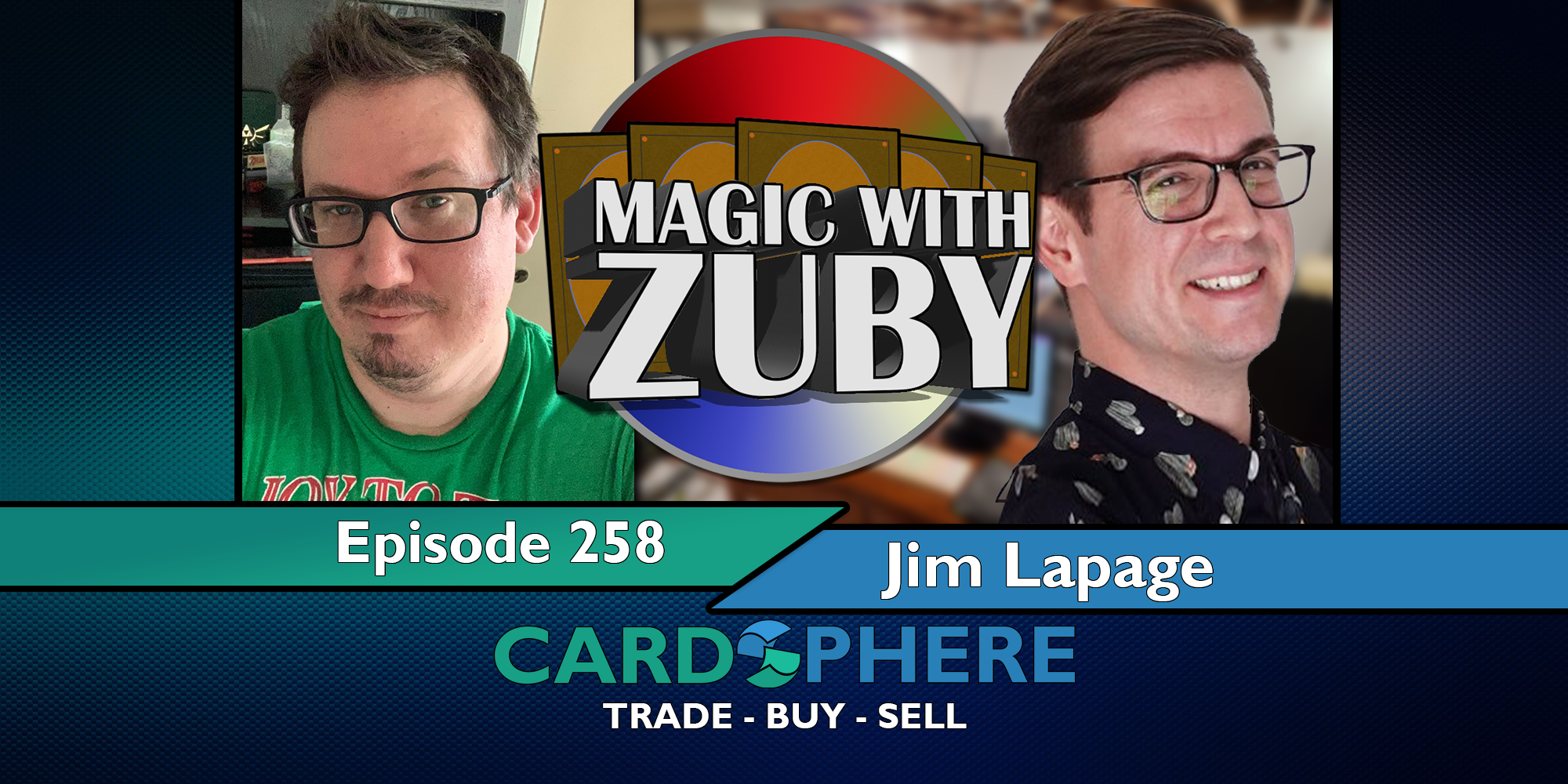 Magic With Zuby Episode 258 - Jim Lapage, from The Spike Feeders