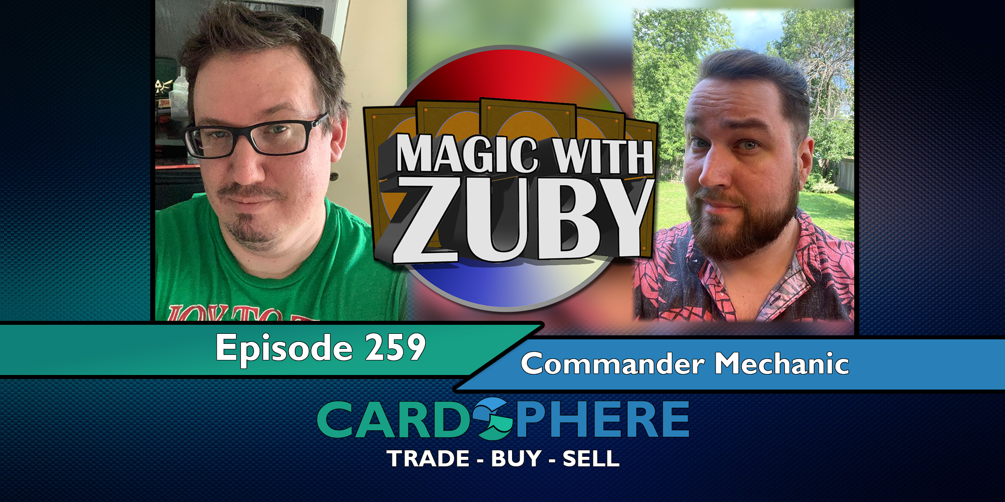 Magic With Zuby Episode 259 - Chris, YOUR Commander Mechanic