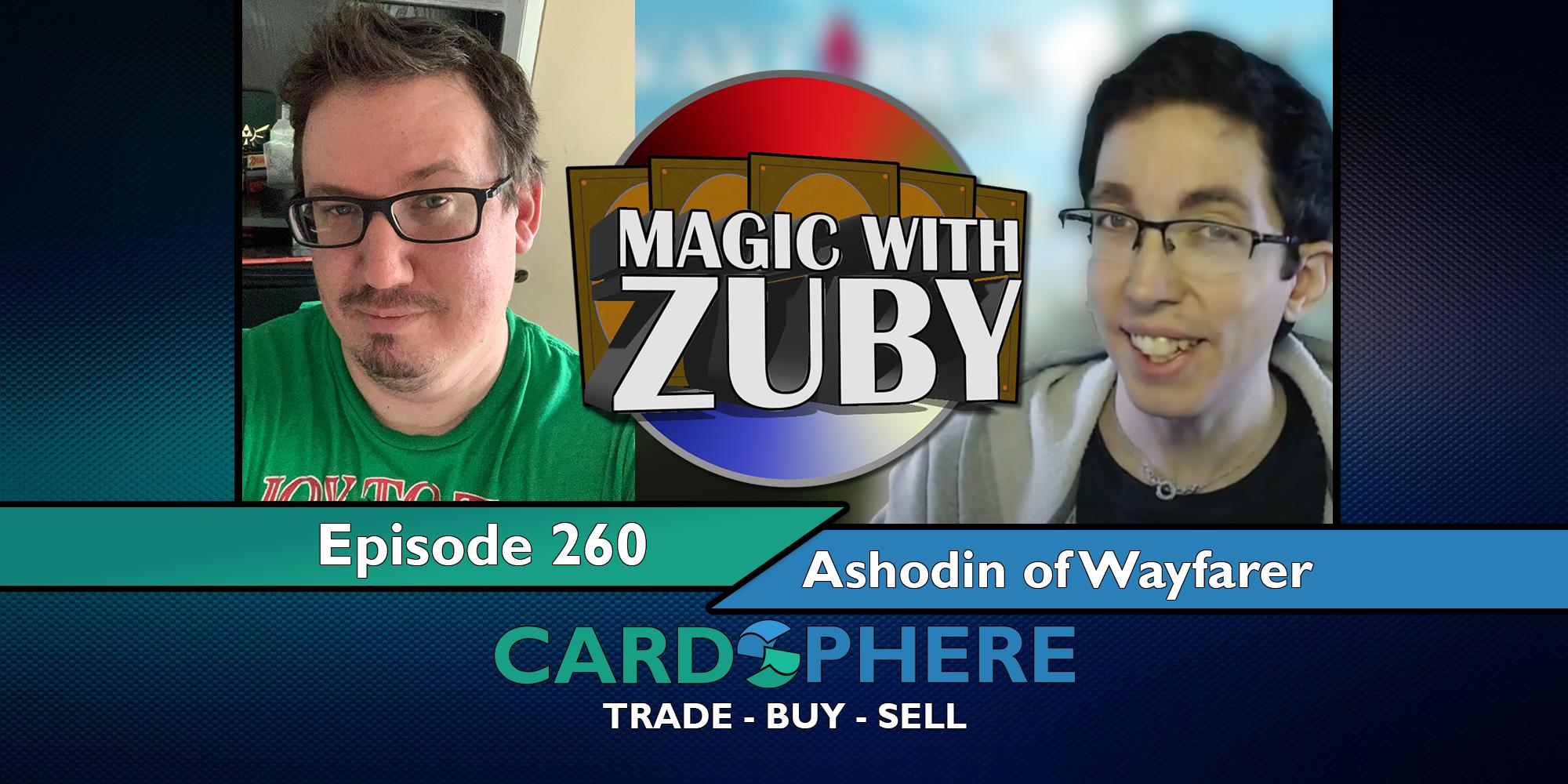 Magic With Zuby Episode 260 - Ashodin, Lead Dev of The Wayfarer Format