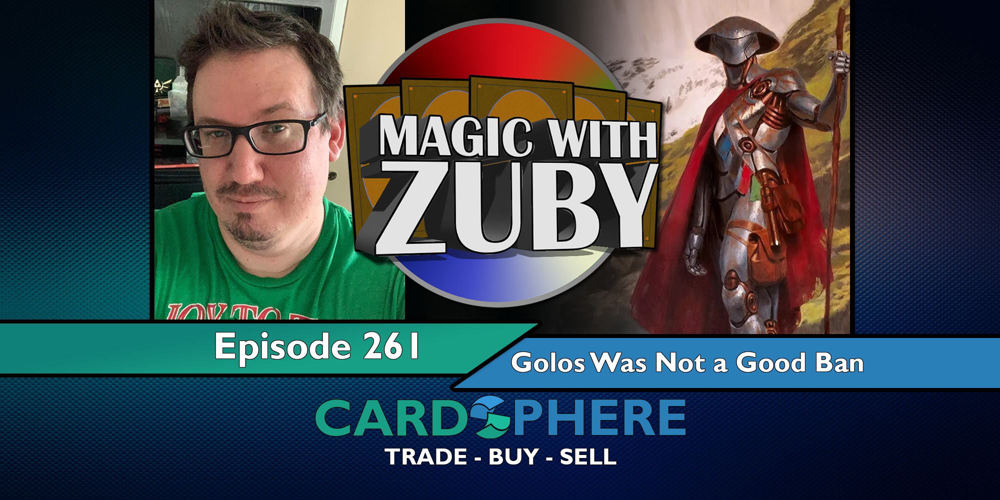 Magic With Zuby Episode 261 - Golos Was Not a Good Ban